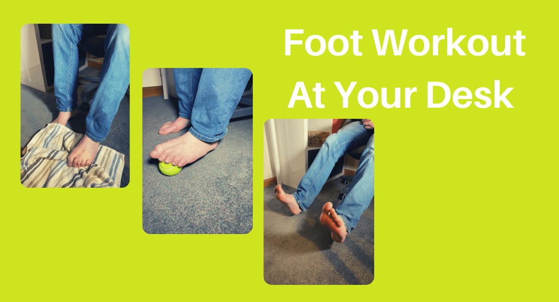 Foot workout at your desk